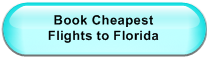 Book Cheapest                  Flights to Florida
