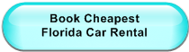 Book Cheapest                  Florida Car Rental